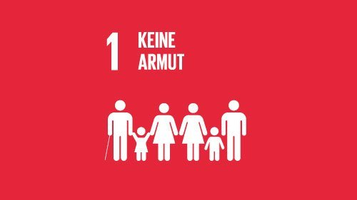 Die XU University steht hinter den Zielen für eine nachhaltige Entwicklung der UN, Vereinten Nationen. Sustainable Development Goal 1 der United Nations - Keine Armut
